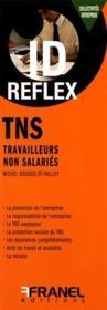 Id réflex ; TNS ; travailleurs non salariés - Couverture - Format classique