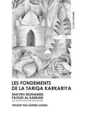 Les fondements de la tariqa karkariya - Couverture - Format classique