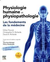 Physiologie humaine et physiopathologie ; les fondements de la médecine - Couverture - Format classique