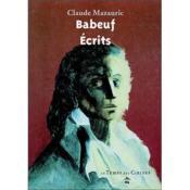 Gracchus Babeuf ; sa vie, ses écrits, sa postérité - Couverture - Format classique