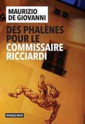 Des phalènes pour le commissaire Ricciardi - Couverture - Format classique