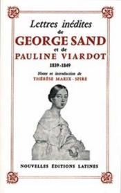 Lettres inédites de Georges Sand et de Pauline Viardot - Couverture - Format classique
