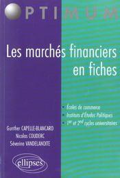 Les Marches Financiers En Fiches Ecoles De Commerce Iep 1er Et 2e Cycles Universitaires - Intérieur - Format classique