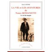 Vie Et Aventure De Nonce Romanetti... - Couverture - Format classique