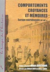 Comportements, croyances et mémoires ; europe méridionale, xv-xx siècle - Intérieur - Format classique