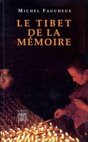 Le Tibet de la mémoire - Intérieur - Format classique