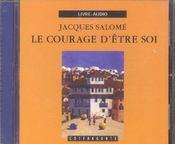Le Courage D'Etre Soi (Cd) - Intérieur - Format classique