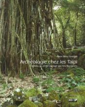 Archéologie chez les taïpi - Couverture - Format classique