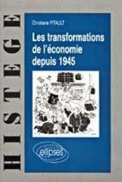 Les transformations de l'economie depuis 1945 - Intérieur - Format classique
