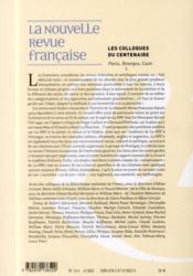 Les Cahiers De La Nrf ; Les Colloques Du Centenaire - 4ème de couverture - Format classique