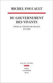 Du gouvernement des vivants (1979-1980) - Couverture - Format classique