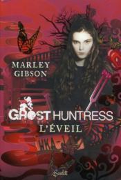 Ghost huntress t.1 ; l'éveil - Couverture - Format classique