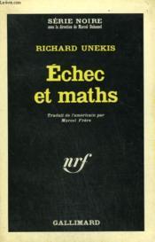 Echec Et Maths. Collection : Serie Noire N° 942 - Couverture - Format classique