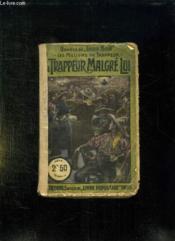 Les Millions Du Trappeur Ii: Le Trappeur Malgres Lui. - Couverture - Format classique