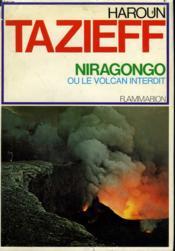 Niragongo Ou Le Volcan Interdit. - Couverture - Format classique