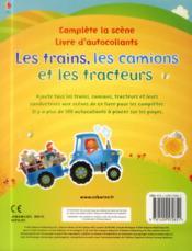 Les trains, les camions et les tracteurs ; complète la scène - 4ème de couverture - Format classique