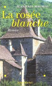 La Rosee Blanche - Intérieur - Format classique