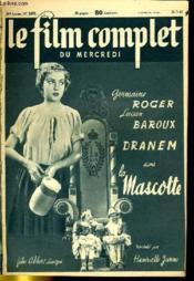 Le Film Complet Du Mercredi N° 2475 - 20e Annee - La Mascotte - Couverture - Format classique