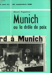 Munich Ou La Drole De Paix - 26 Septembre 1938 - Couverture - Format classique