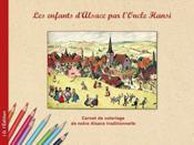 Les Enfants D'Alsace Par L'Oncle Hansi - Couverture - Format classique