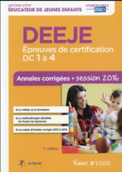 DEEJE ; épreuves de certification DC 1 a 4 ; annales corrigées (7e édition) - Couverture - Format classique