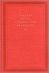 Tableau de la litterature francaise (tome 3) - Couverture - Format classique
