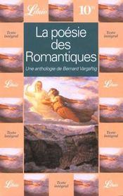 Poesie des romantiques, une anthologie de bernard vargaftig (la) - Intérieur - Format classique