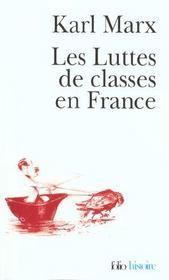 Les luttes de classes en France ; la constitution de la république française ; le 18 brumaire - Intérieur - Format classique