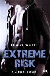 Extreme risk T.2 ; enflammé - Couverture - Format classique