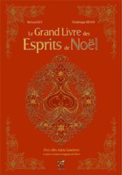 Le grand livre des esprits de Noël - Couverture - Format classique