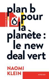 Plan B pour la planète : le new deal vert - Couverture - Format classique