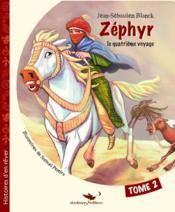 Zéphyr, le quatrième voyage t.2 - Couverture - Format classique