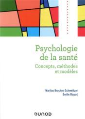 Psychologie de la santé : concepts, méthodes et modèles (2e édition) - Couverture - Format classique
