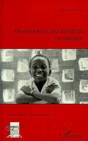 Imaginaires Linguistiques En Afrique - Intérieur - Format classique