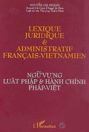 Lexique Juridique Et Administratif Francais Vietnamien - Intérieur - Format classique