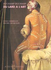 Duchamp duchamp, du lard a l'art - Intérieur - Format classique