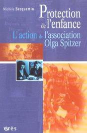 Protection de l'enfance ; l'action de l'association Olga Spitzer - Intérieur - Format classique