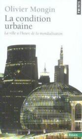 La condition urbaine - Couverture - Format classique