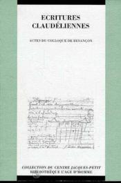 Ecritures Claudeliennes - Couverture - Format classique