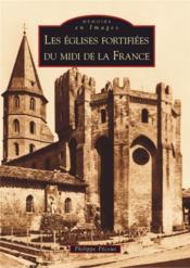 Les églises fortifiées du midi de la France - Couverture - Format classique