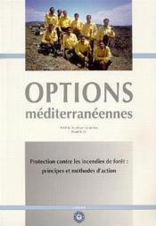 Protection contre les incendies de for t principes et methodes d'action serie b n 26 options mediter - Couverture - Format classique