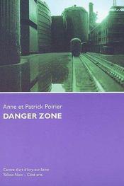 Danger zone - Intérieur - Format classique