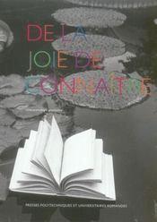 De La Joie De Connaitre. Une Anthologie Provisoire - Intérieur - Format classique