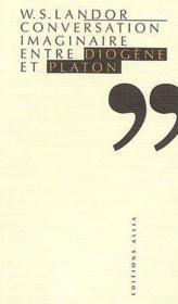 Conversation imaginaire entre Diogène et Platon - Couverture - Format classique