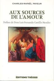 Aux Sources De L'Amour - Couverture - Format classique