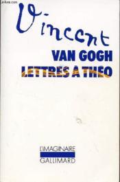 Lettres à son frère Théo - Couverture - Format classique