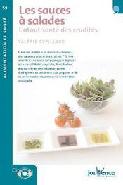 Les sauces à salades ; l'atout santé des crudités - Couverture - Format classique
