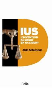 IUS ; l'invention du droit en Occident - Couverture - Format classique
