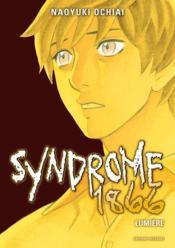 Syndrome 1866 t.10 ; lumière - Couverture - Format classique