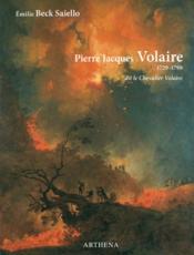 Pierre Jacques Volaire (1729-1799) ; dit le Chevalier Volaire - Couverture - Format classique